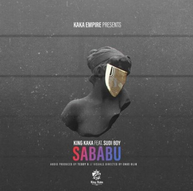 Photo of New AUDIO: King Kaka ft. Sudi Boy – Sababu | Download