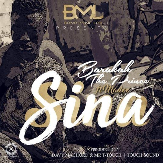 Photo of New AUDIO | Baraka Da Prince Ft. Madee – Sina | DOWNLOAD