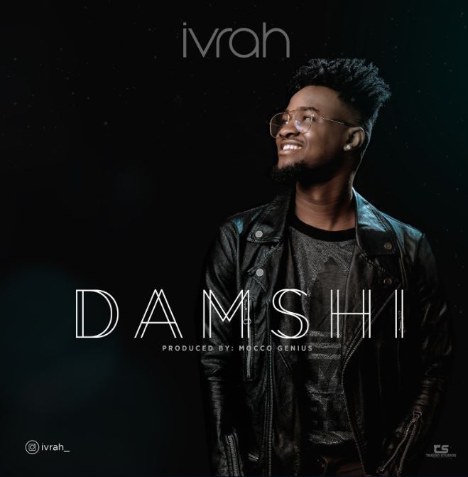 Photo of New AUDIO: Ivrah – DAMSHI | Download