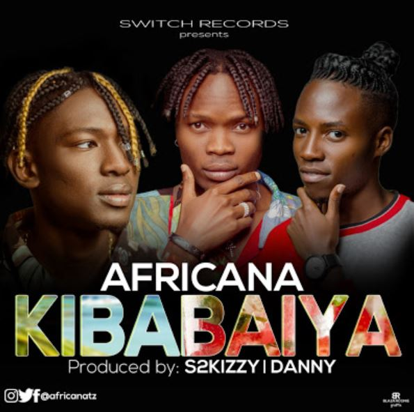 Photo of New AUDIO: Africana – Kibabaiya | Download
