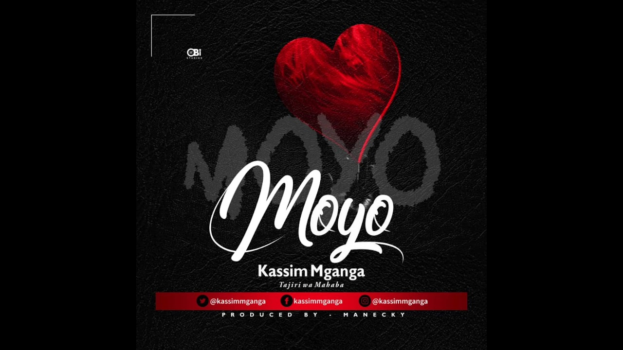Photo of New AUDIO:  Kassim Mganga – Moyo | DOWNLOAD