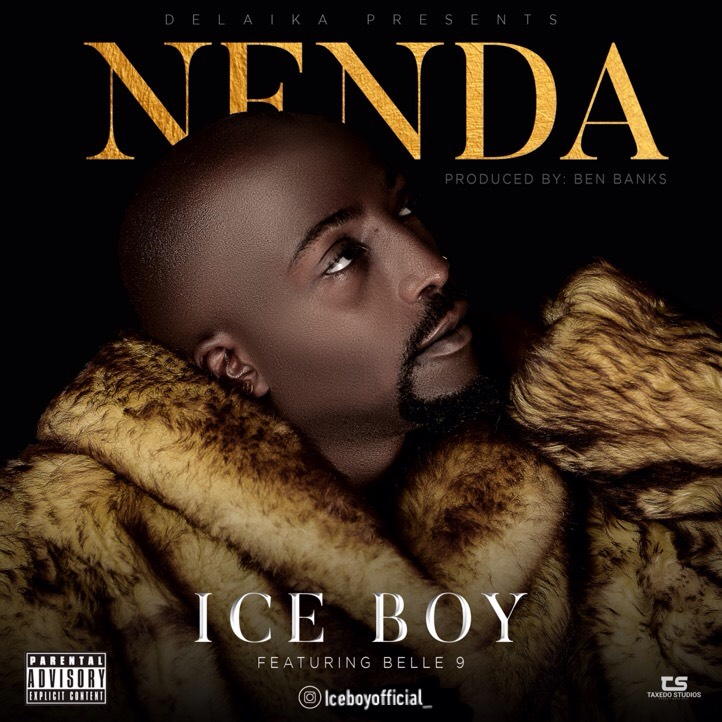 Photo of New AUDIO: Ice Boy Ft. Belle9 – NENDA | Download