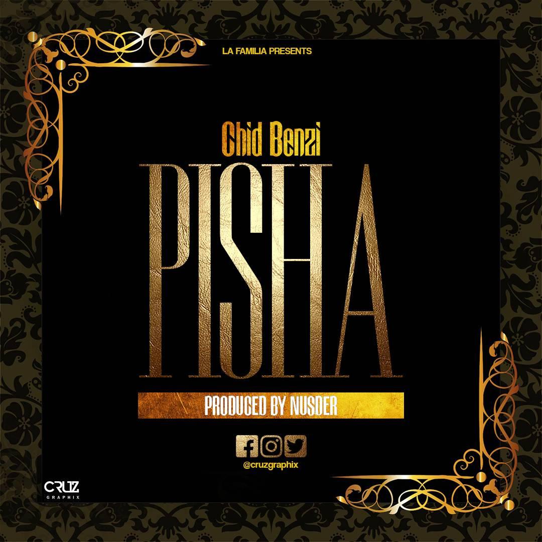 Photo of New AUDIO | Chid Benz – Pisha | Download