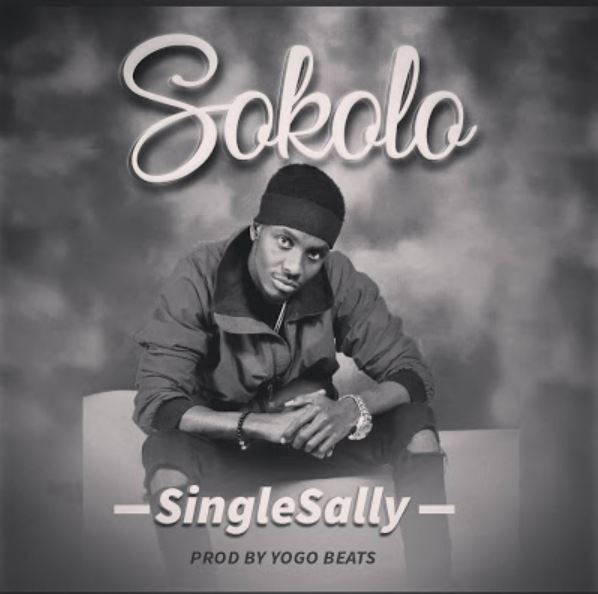 Photo of New AUDIO: Single Sally – Sokolo | Download