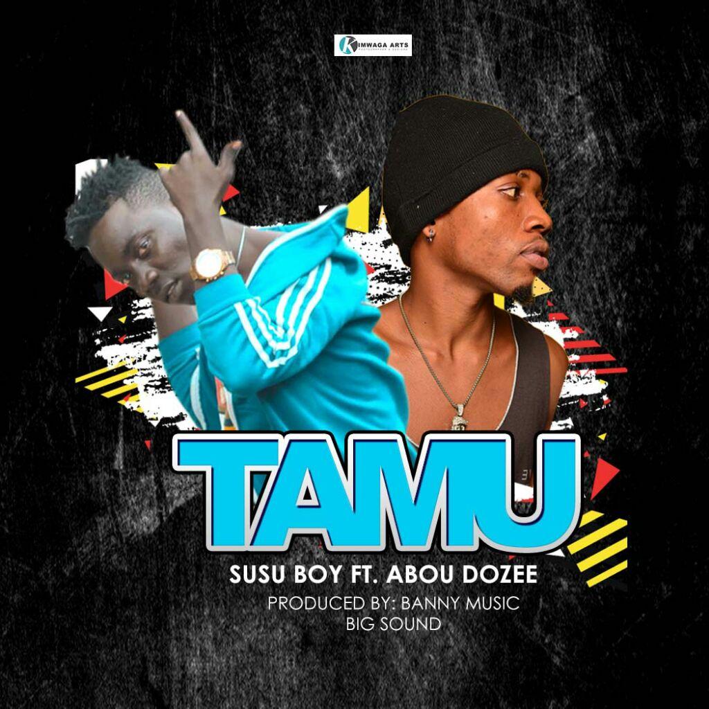 Photo of New AUDIO: Susu Boy ft. Abou Dozee – TAMU | Download