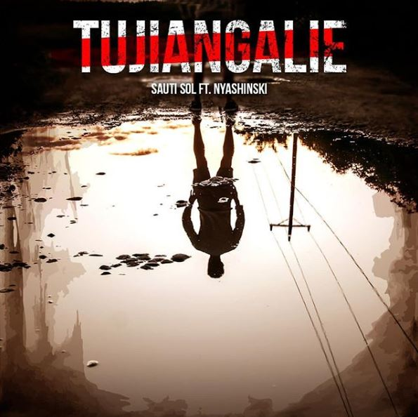 Photo of New AUDIO: Sauti Sol ft Nyashinski – Tujiangalie | Download