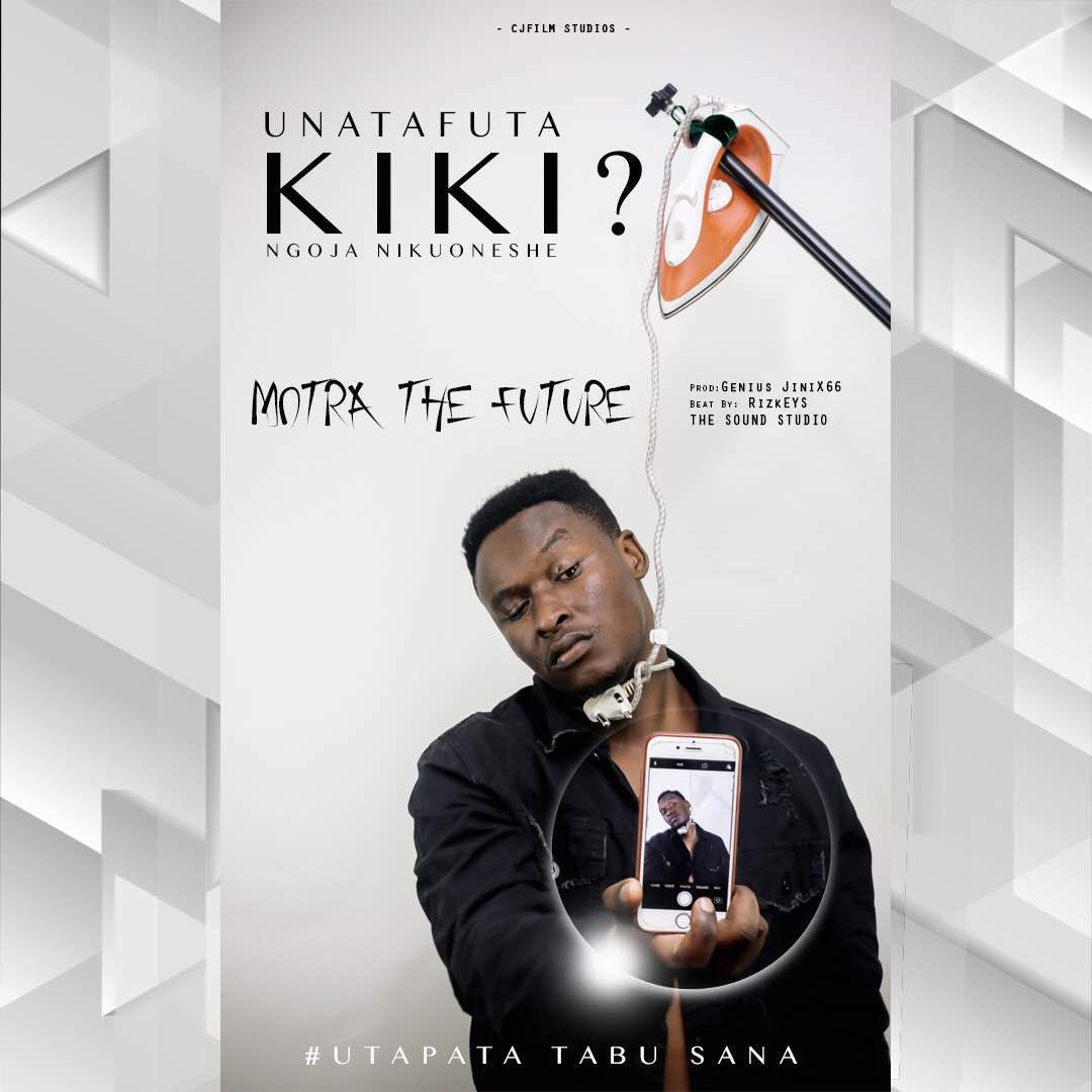 Photo of New AUDIO: Motra The Future – Unatafuta Kiki | Download
