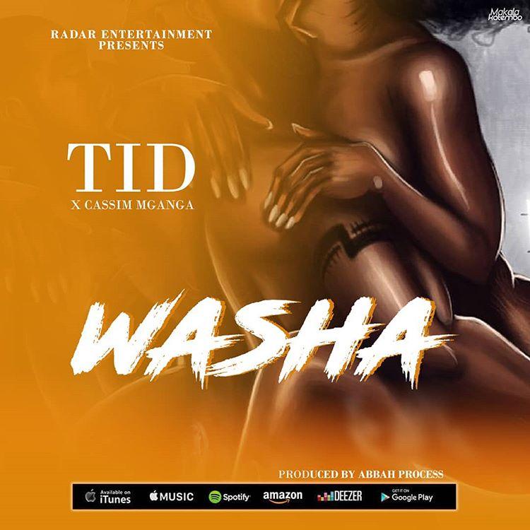 Photo of New AUDIO: TID ft Kassim Mganga – Washa | Download