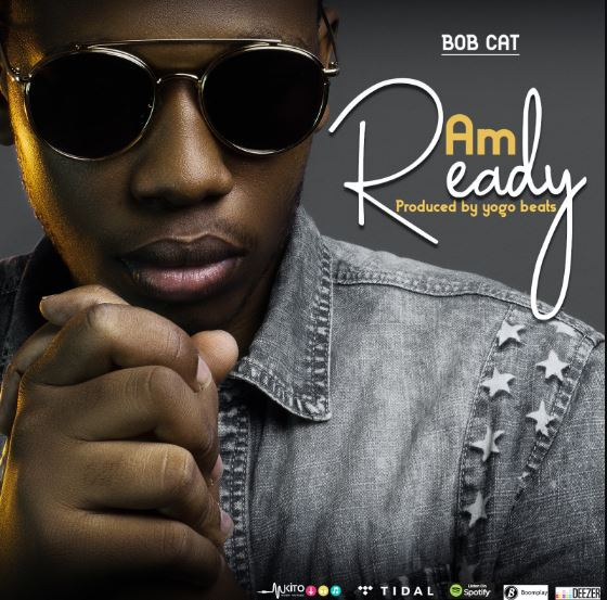 Photo of New AUDIO: Bob Cat – Am Ready | Download