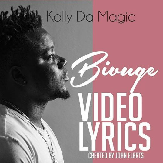 Photo of New AUDIO: Kolly Da Magic – Bivuge | DOWNLOAD