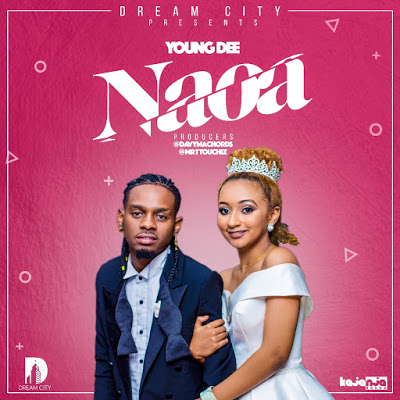 Photo of New AUDIO: Young Dee – NAOA | Download