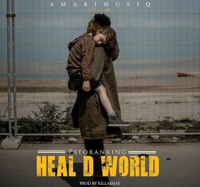 Photo of New AUDIO: Patoranking – Heal D World