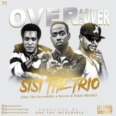 Photo of New AUDIO | Nikki Mbishi x Stereo x One The Incredible(SISI) – Over And Over | Download
