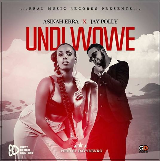 Photo of New AUDIO: Asinah Erra ft Jay Polly – Undi Wowe | DOWNLOAD