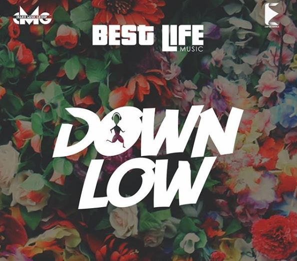 Photo of New AUDIO | Best Life Music – Down Low | DOWNLOAD