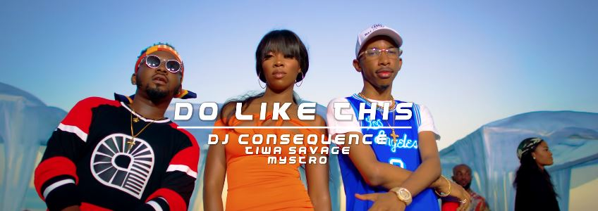 Photo of New VIDEO: DJ Consequence ft Tiwa Savage & Mystro – Do Like This