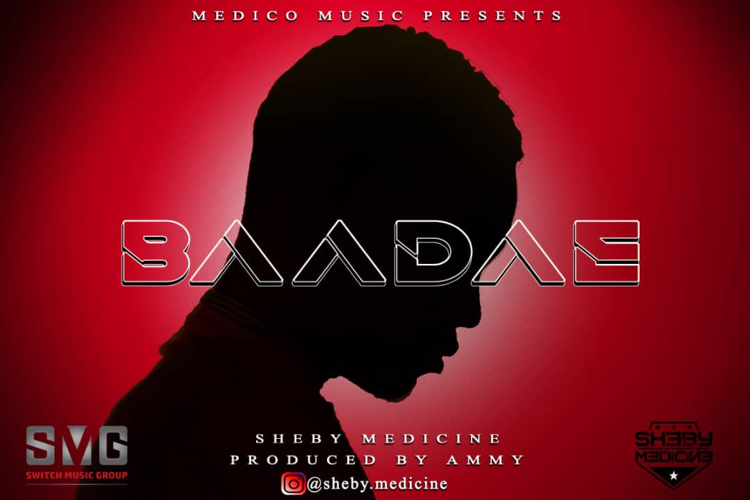 Photo of New AUDIO: Sheby Medecine – Baadae | DOWNLOAD