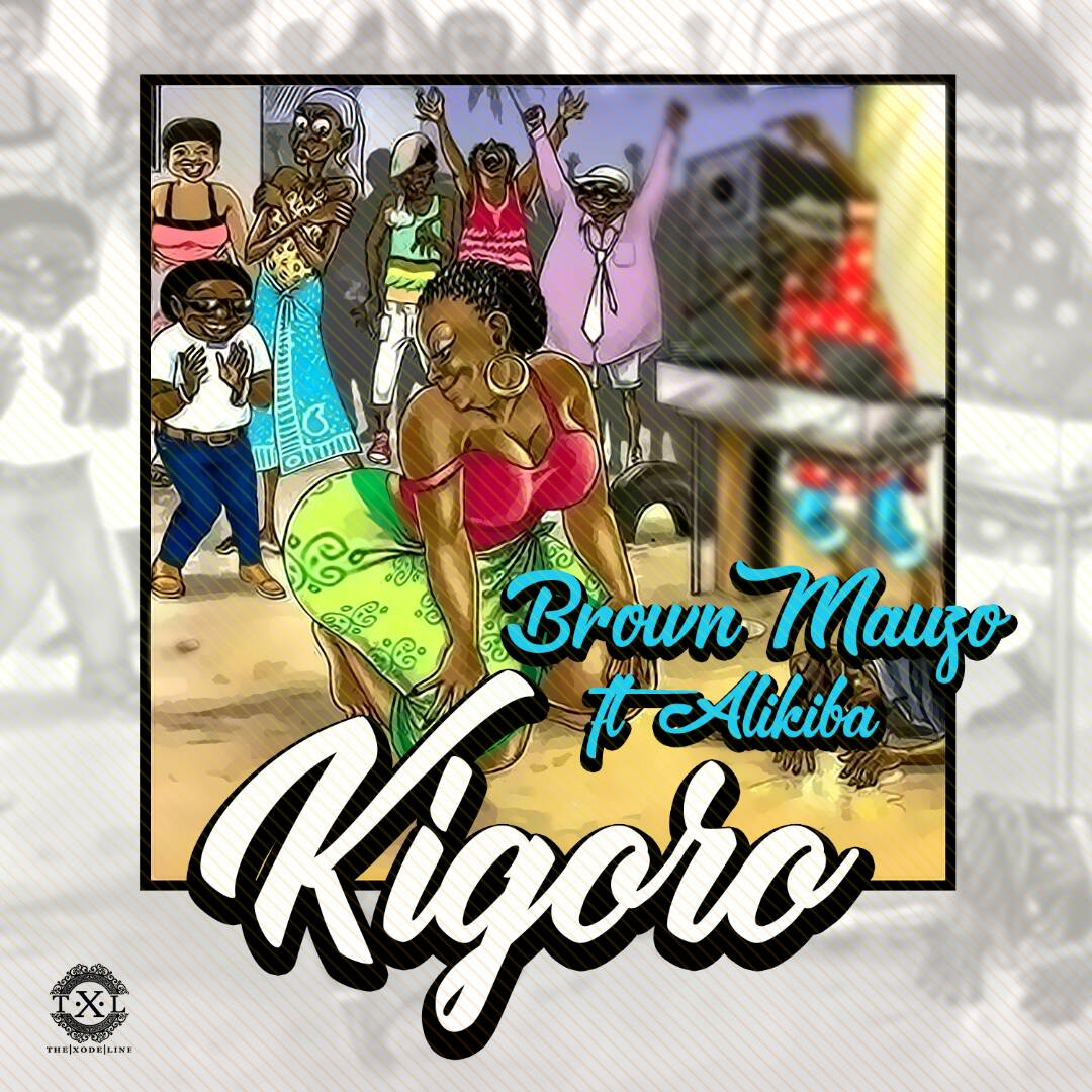 Photo of New AUDIO | Brown Mauzo Ft. Alikiba – Kigoro | DOWNLOAD
