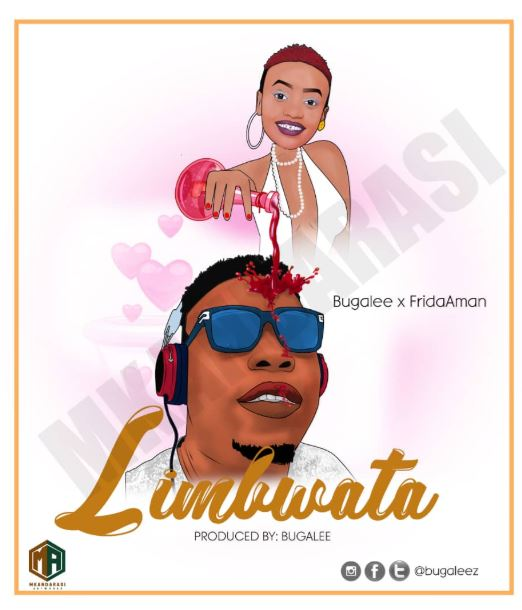 Photo of New AUDIO: Bugalee x Frida AMan – Limbwata | Download