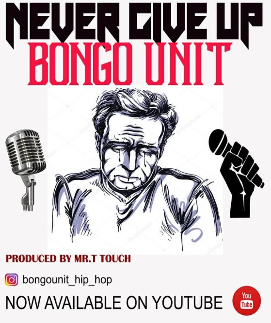 Photo of New AUDIO: Bongo Unit Ft. Come Dash – Never Give Up | Download