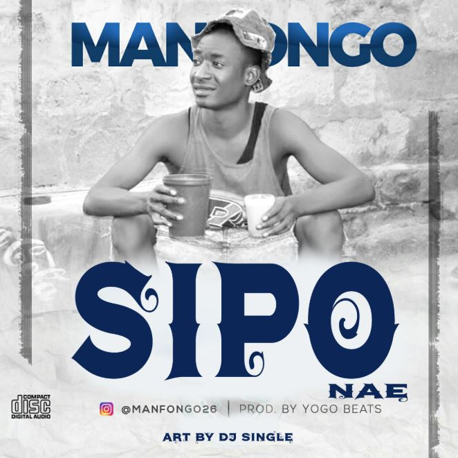 Photo of New AUDIO: Man Fongo – SIPO NAE | Download