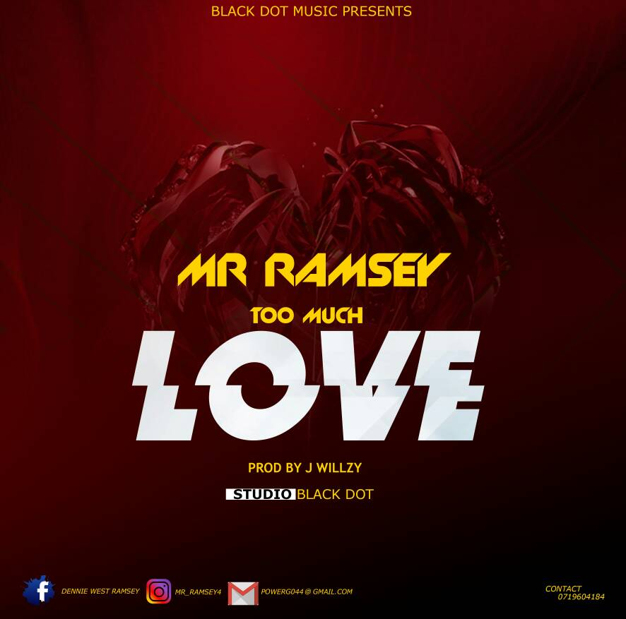 Photo of New AUDIO | Mr Ramsey – Too Much Love | DOWNLOAD