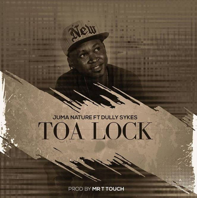 Photo of New AUDIO: Juma Nature Ft. Dully Sykes – Toa Lock | Download