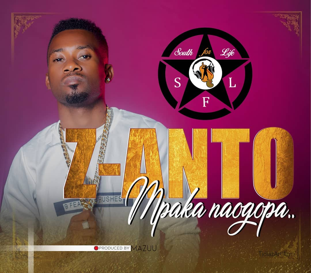 Photo of New AUDIO | Z Anto – Mpaka Naogopa | DOWNLOAD