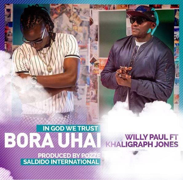 Photo of New AUDIO | Willy Paul Ft. Khalighraph Jones – Bora Uhai | DOWNLOAD