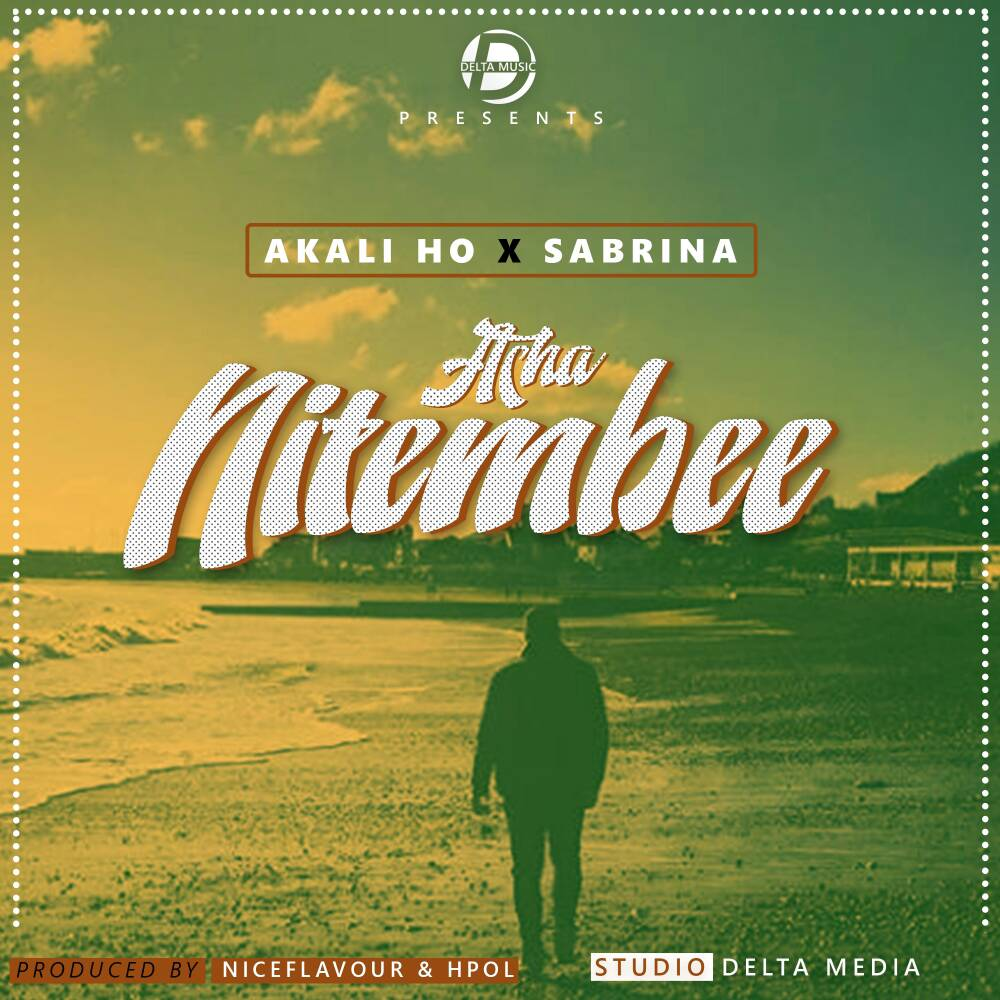 Photo of New AUDIO | Akali HO X Sabrina – Nitembee | DOWNLOAD