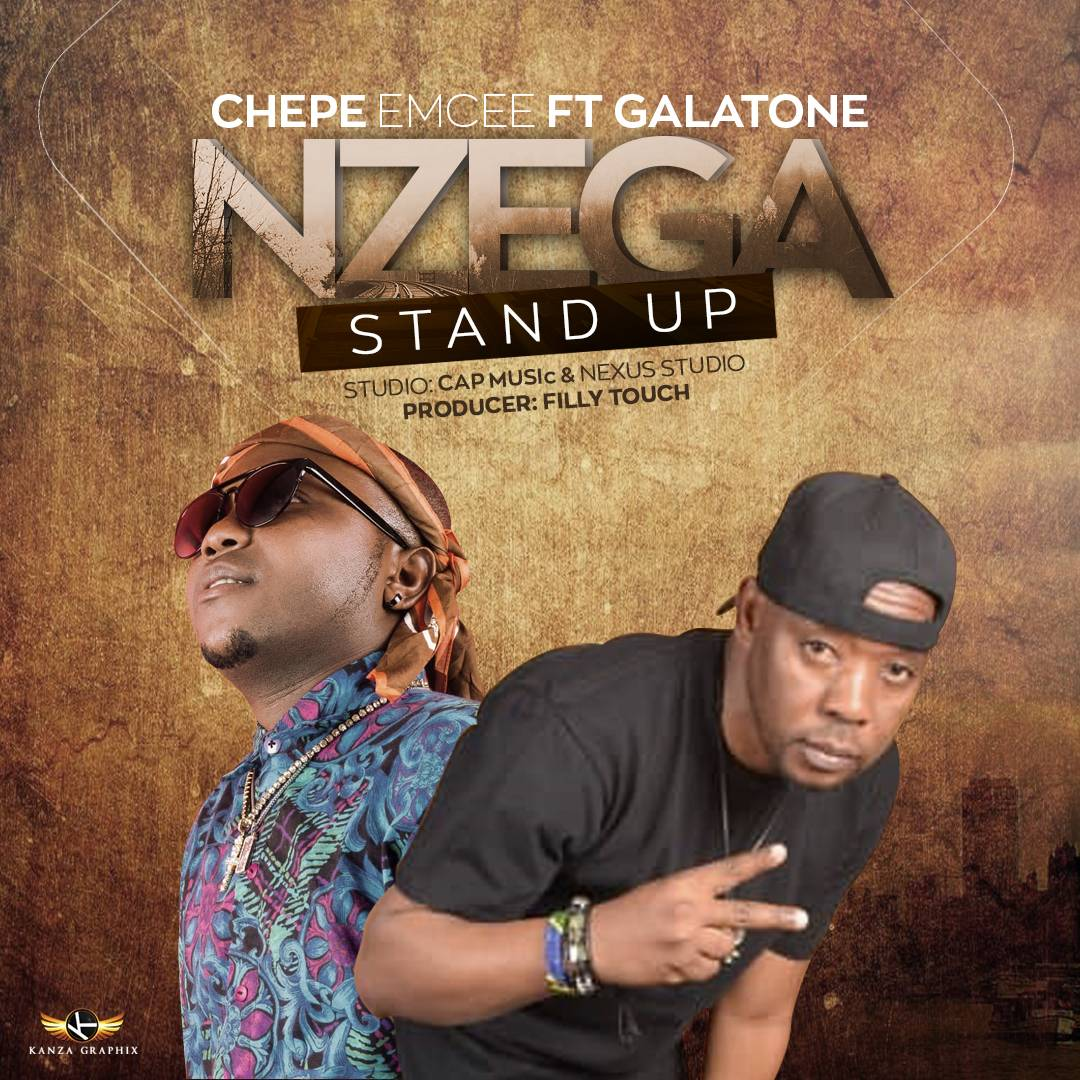 Photo of New AUDIO: Chepe Emcee ft. Galatone – Nzega Stand Up | Download