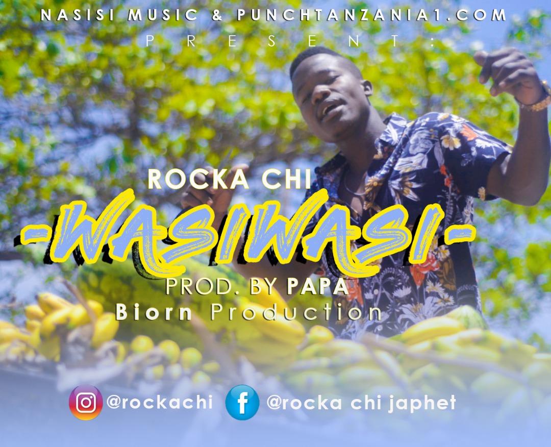 Photo of New AUDIO: Rocka Chi – WASIWASI | Download