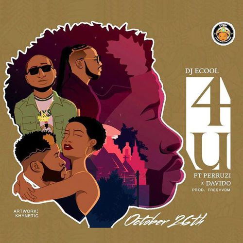 Photo of New AUDIO: DJ Ecool Ft Davido x Peruzzi – 4U