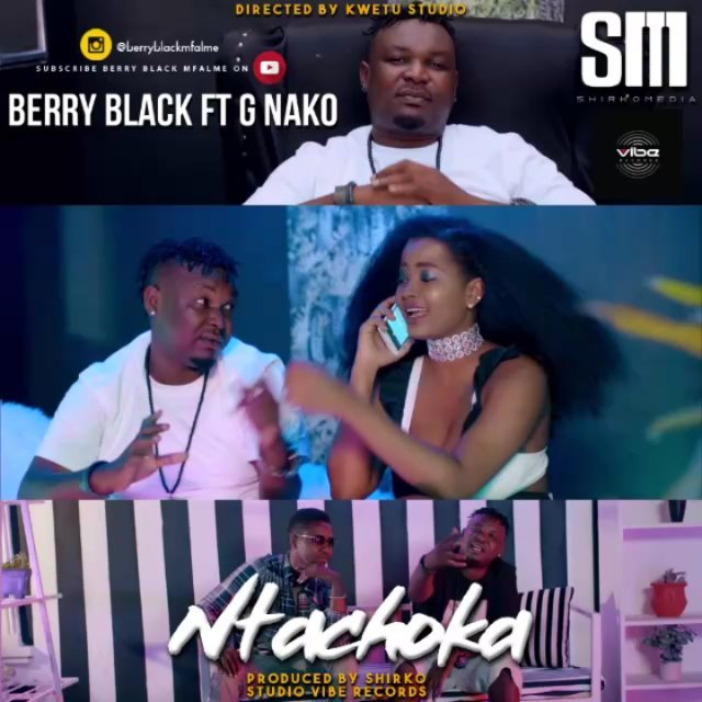 Photo of New AUDIO | Berry Black Ft G Nako – Ntachoka | DOWNLOAD