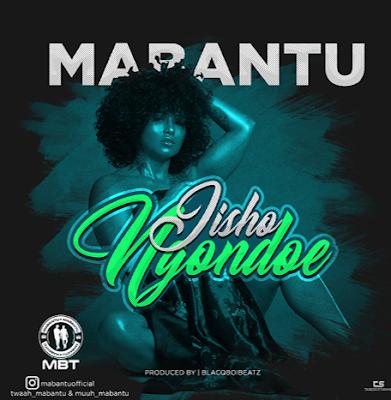 Photo of New AUDIO | Mabantu – Jishongondoe | DOWNLOAD