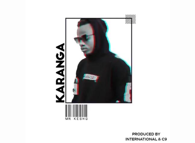 Photo of New AUDIO   Mr kesho – Karanga   DOWNLOAD