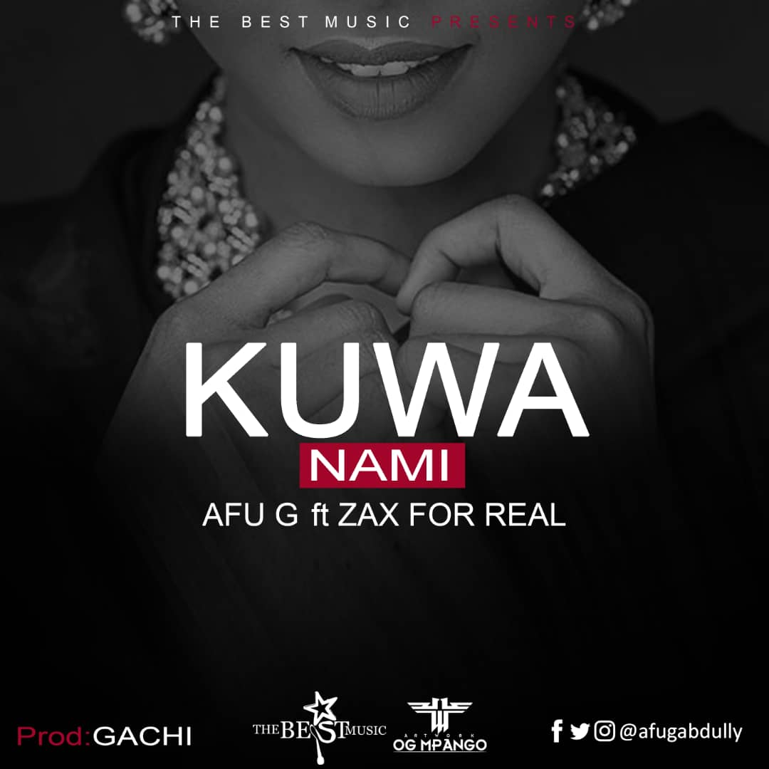 Photo of New AUDIO: Afu G ft Zax for Real – Kuwa Nami | DOWNLOAD