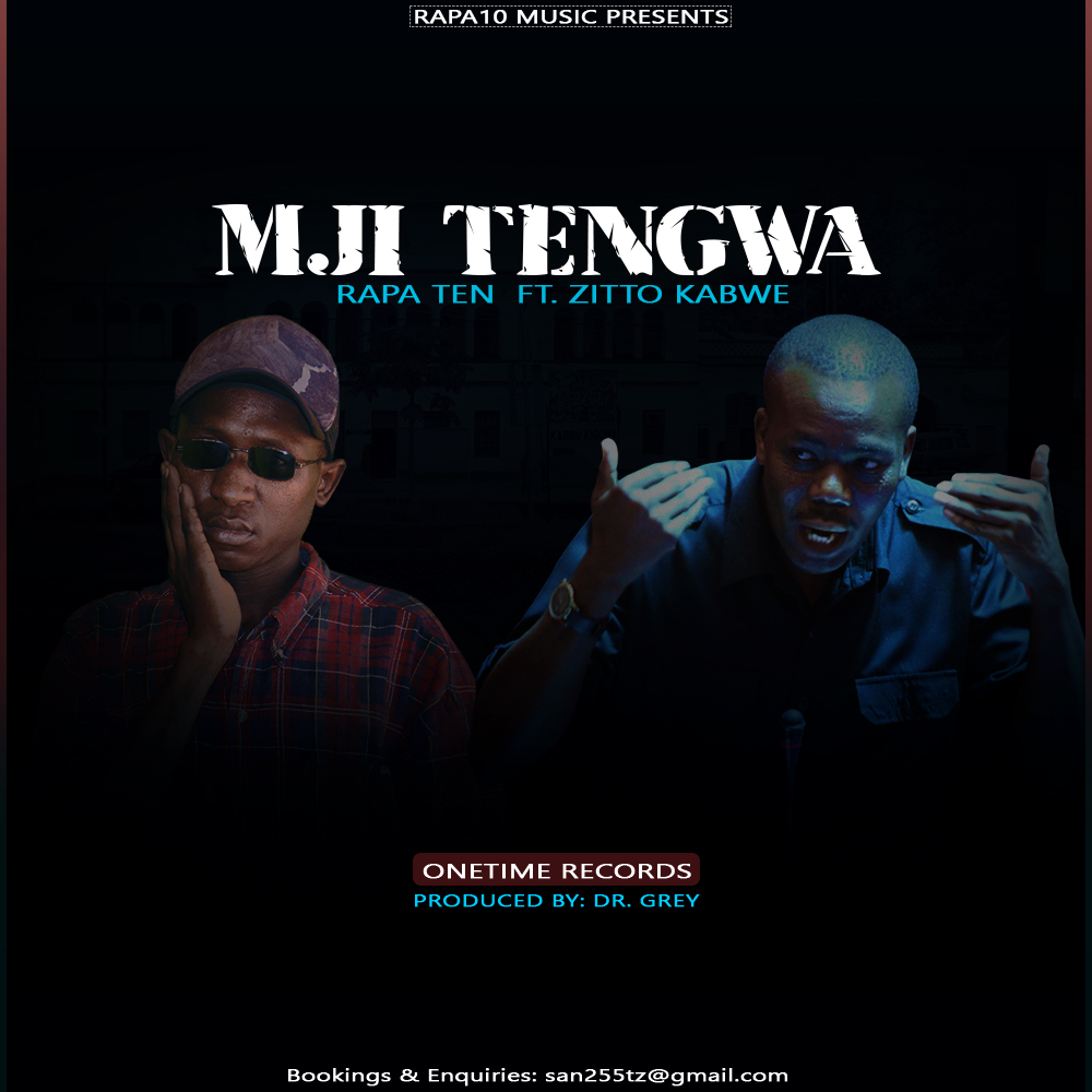 Photo of New AUDIO | Rapper Ten Ft Zitto Kabwe – Mji Tengwa | DOWNLOAD