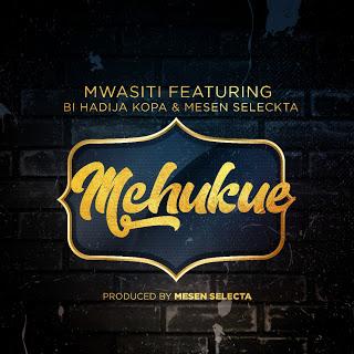 Photo of New AUDIO | Mwasiti Ft. Bi Hadija Kopa & Mesen Selecta – Mchukue | Download