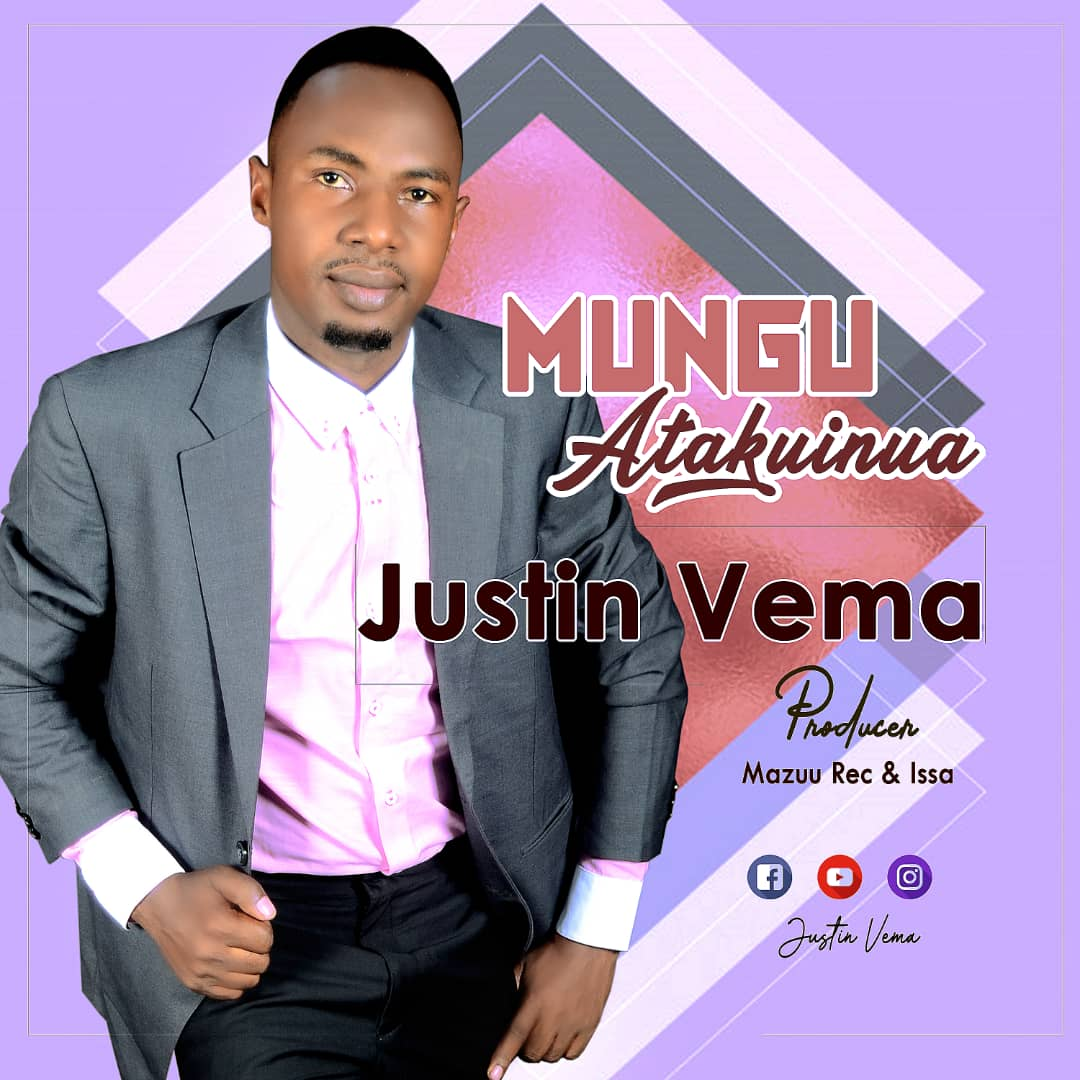 Photo of New VIDEO: Justin Vema – Mungu Atakuinua