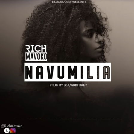 Photo of New AUDIO | Rich Mavoko – Navumilia | DOWNLOAD