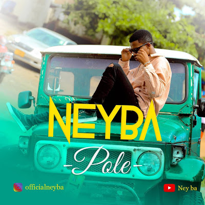 Photo of New AUDIO | Neyba – Pole | DOWNLOAD