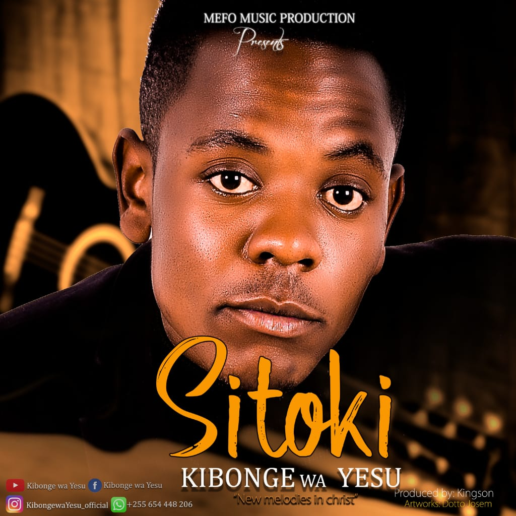 Photo of New AUDIO | Kibonge wa Yesu – Sitoki | DOWNLOAD