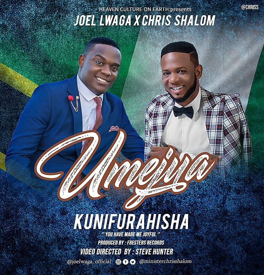 Photo of New AUDIO | Joel Lwaga Ft Chris Shalom – Umejua Kunifurahisha | DOWNLOAD