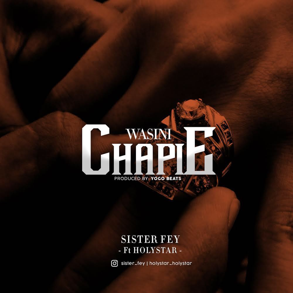 Photo of New AUDIO | Sister fey Ft. Holystar – Wasinichapie | DOWNLOAD