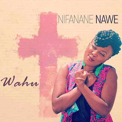 Photo of New AUDIO | Wahu – Nifanane Nawe | DOWNLOAD