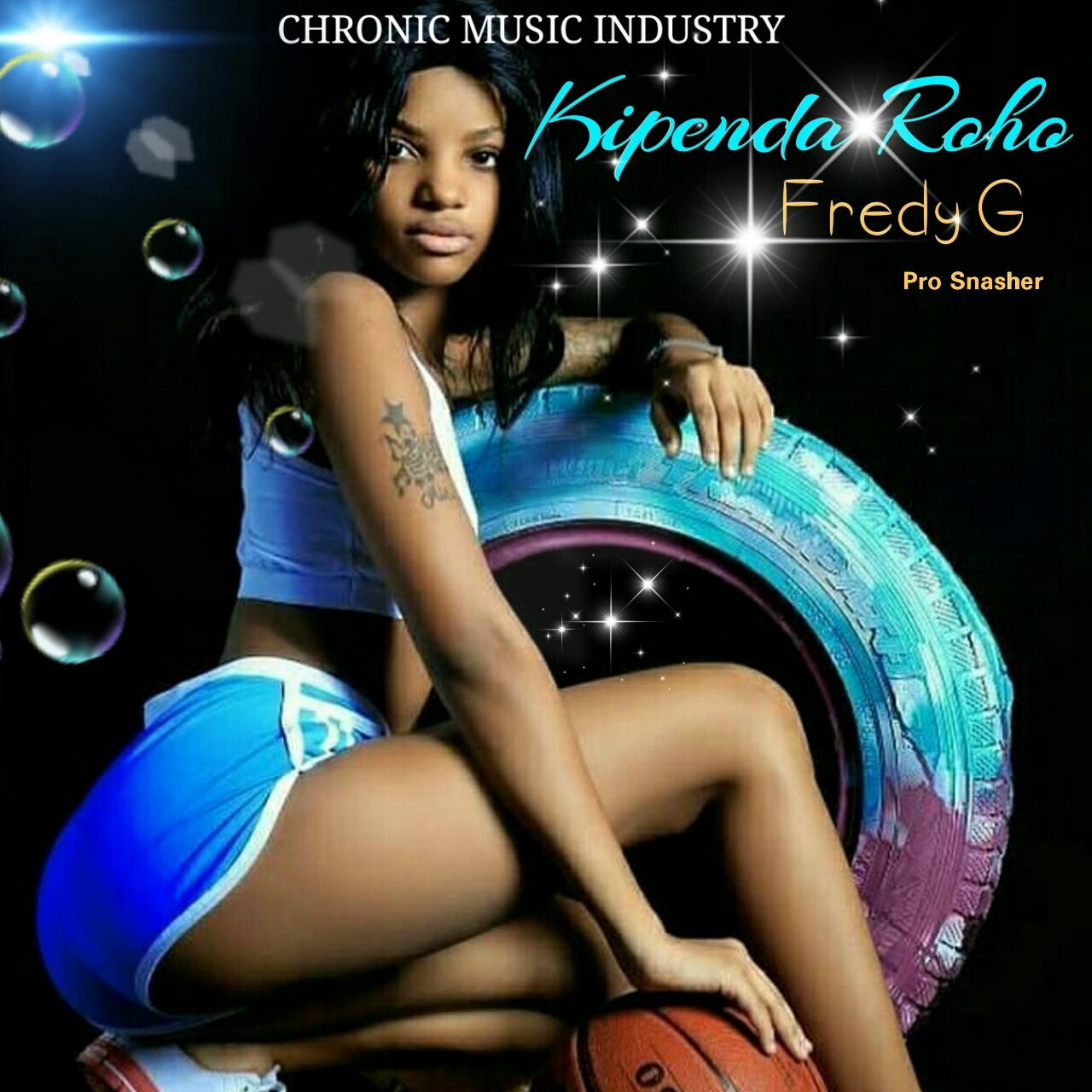 Photo of New AUDIO | Fredy G – Kipenda Roho | DOWNLOAD