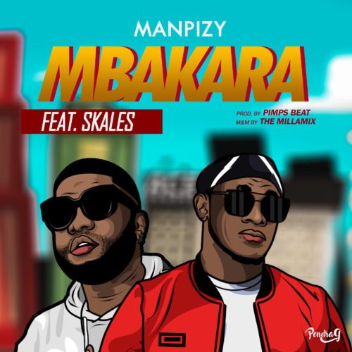 Photo of New AUDIO | Manpizy x Skales – Mbakara