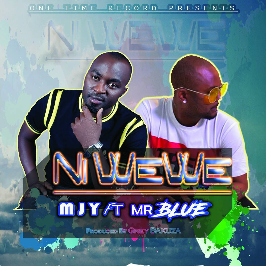 Photo of New AUDIO | MJY ft Mr Blue — NI WEWE | DOWNLOAD