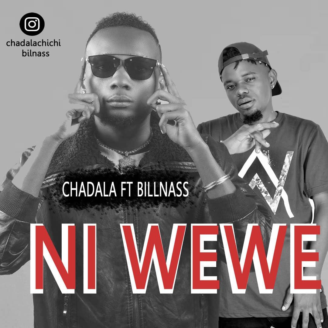 Photo of New AUDIO | Chadala ft Billnass – Ni Wewe | DOWNLOAD